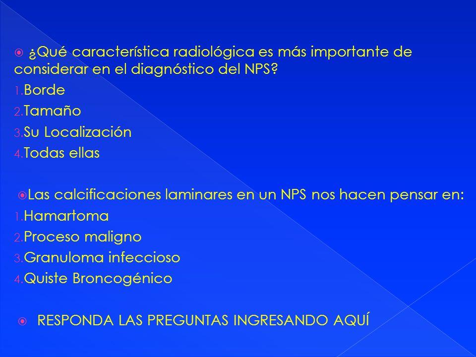 ¿Qué característica radiológica es más importante de considerar en el diagnóstico del NPS