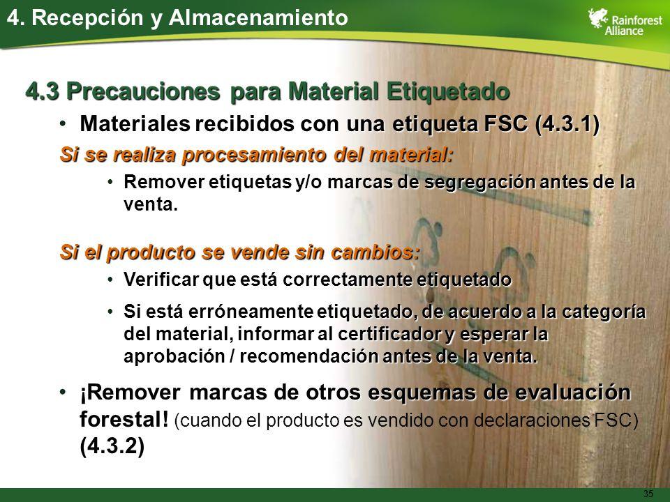 4.3 Precauciones para Material Etiquetado