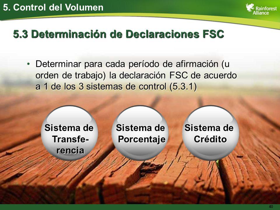 5.3 Determinación de Declaraciones FSC