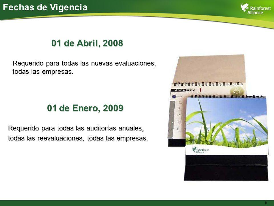 Fechas de Vigencia 01 de Abril, 2008 01 de Enero, 2009