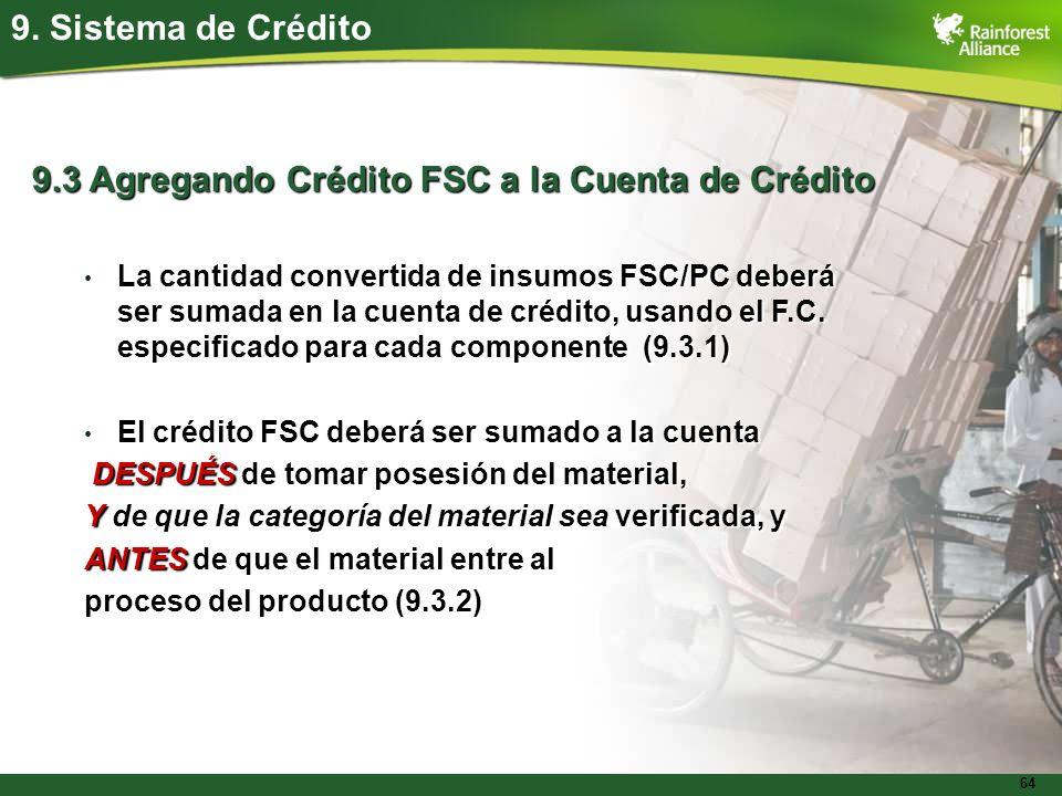9.3 Agregando Crédito FSC a la Cuenta de Crédito