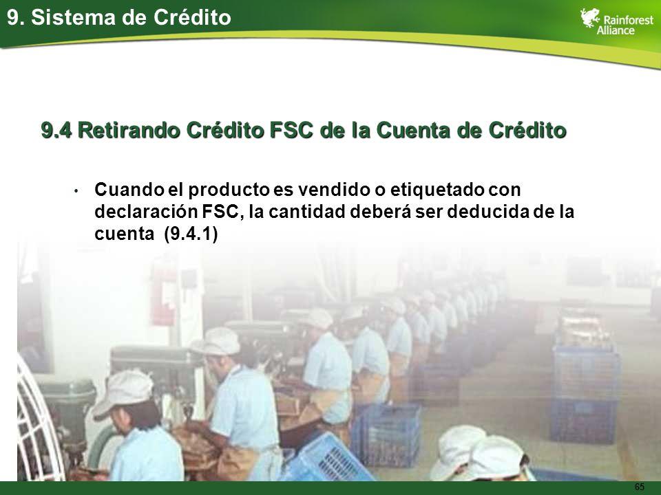 9.4 Retirando Crédito FSC de la Cuenta de Crédito