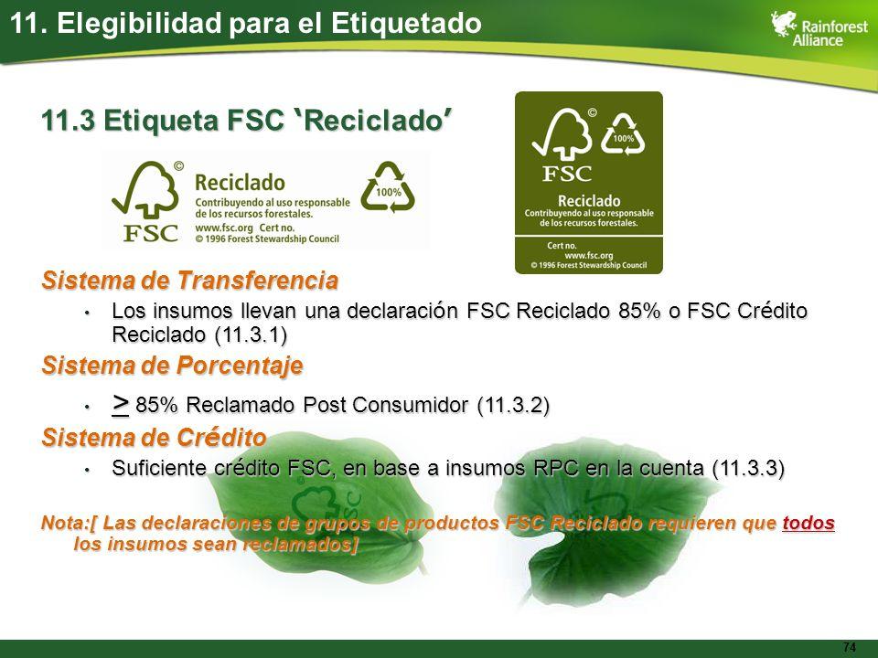 > 85% Reclamado Post Consumidor (11.3.2)