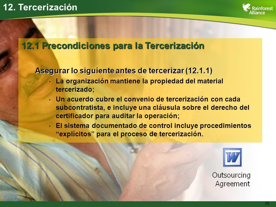 12.1 Precondiciones para la Tercerización