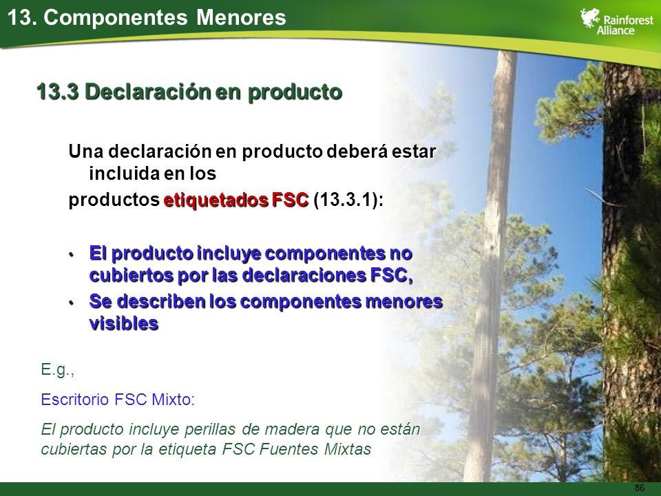 13.3 Declaración en producto