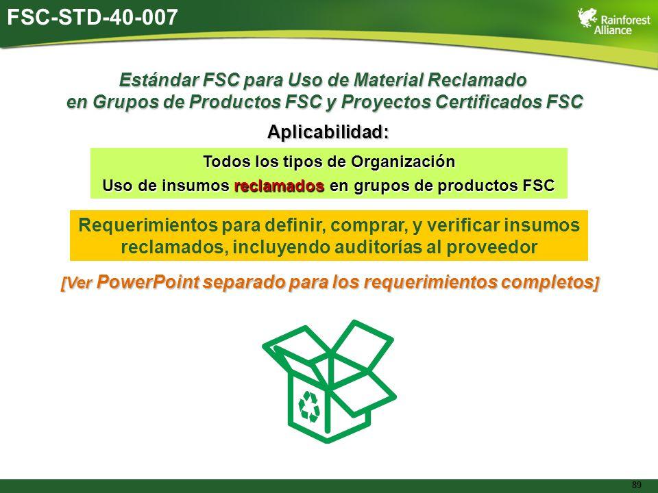 FSC-STD-40-007 Estándar FSC para Uso de Material Reclamado