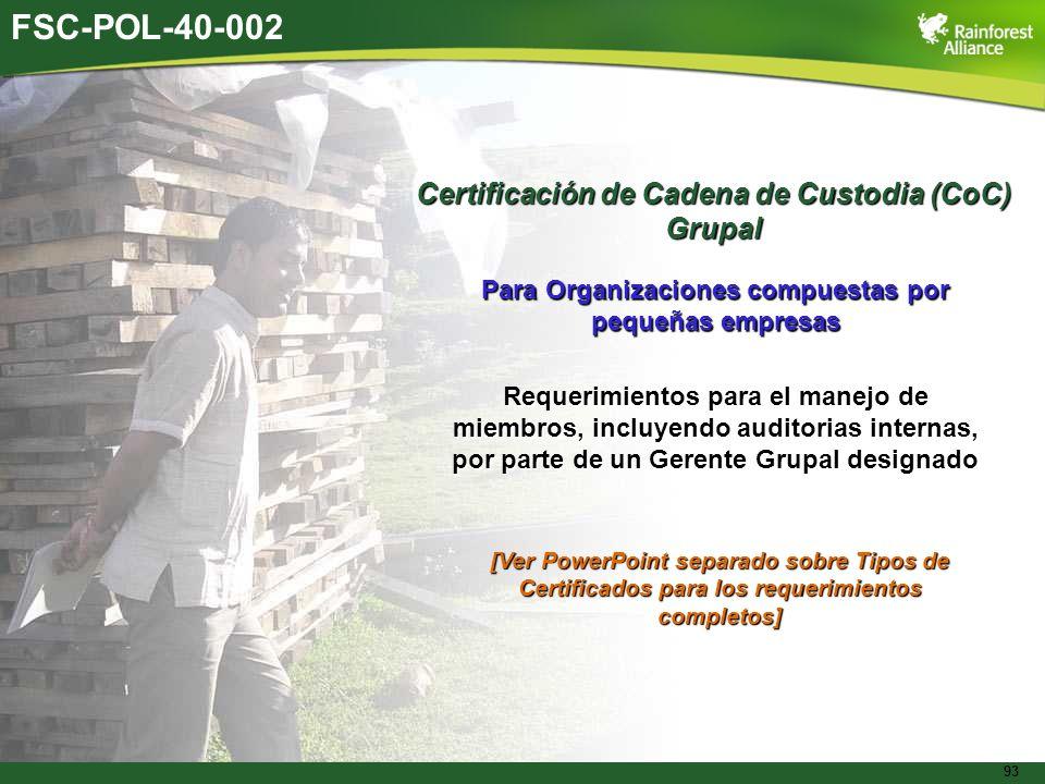 FSC-POL-40-002 Certificación de Cadena de Custodia (CoC) Grupal
