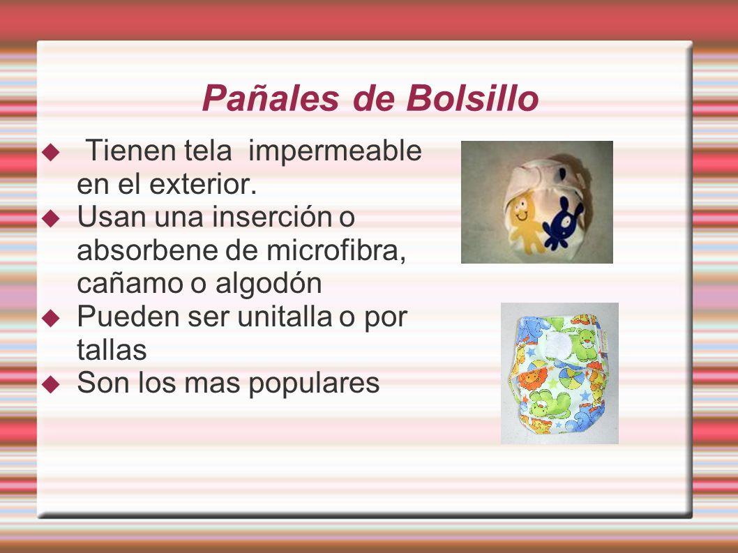 Pañales de Bolsillo Tienen tela impermeable en el exterior.