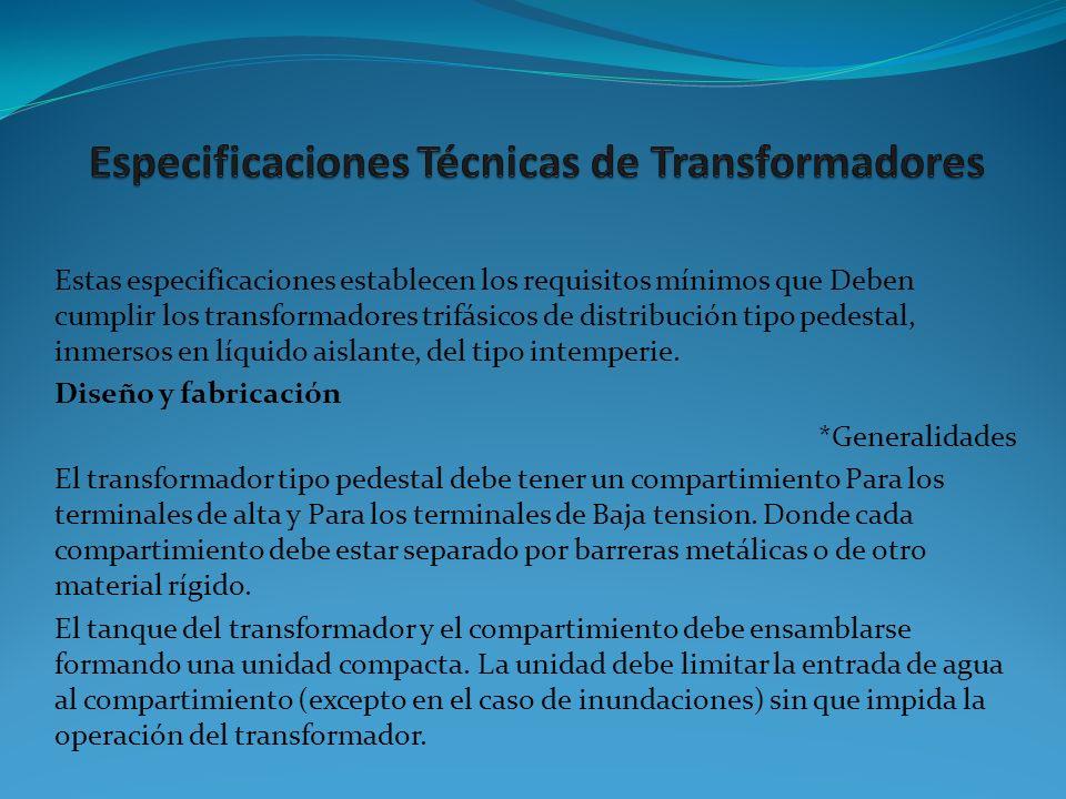 Especificaciones Técnicas de Transformadores