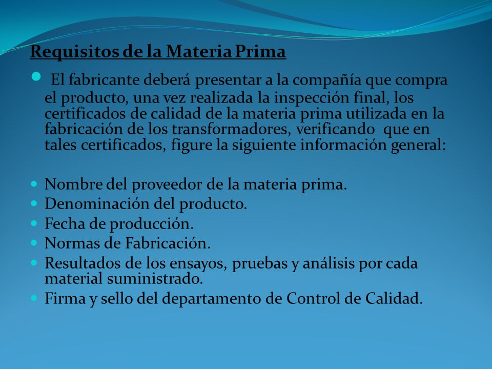 Requisitos de la Materia Prima