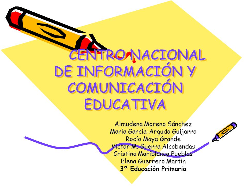 CENTRO NACIONAL DE INFORMACIÓN Y COMUNICACIÓN EDUCATIVA