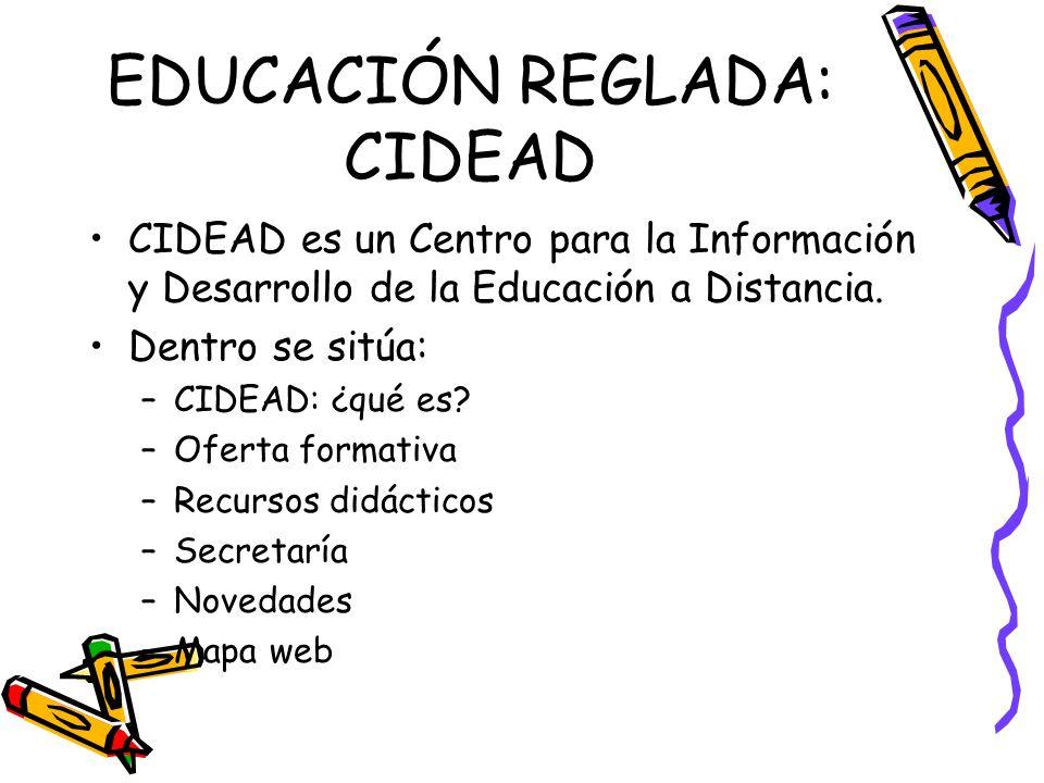 EDUCACIÓN REGLADA: CIDEAD
