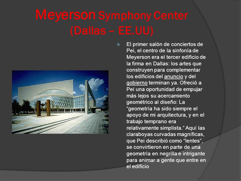 Meyerson Symphony Center (Dallas – EE.UU)