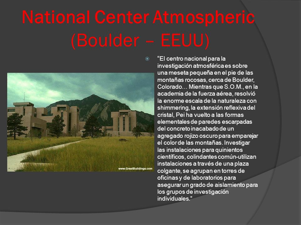 National Center Atmospheric (Boulder – EEUU)