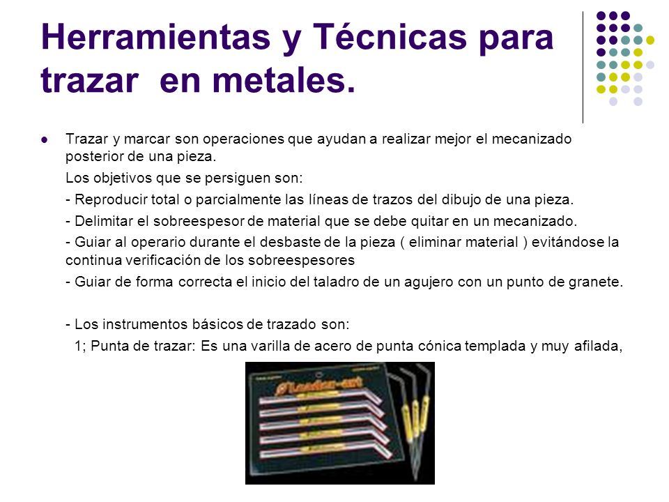 Herramientas y Técnicas para trazar en metales.