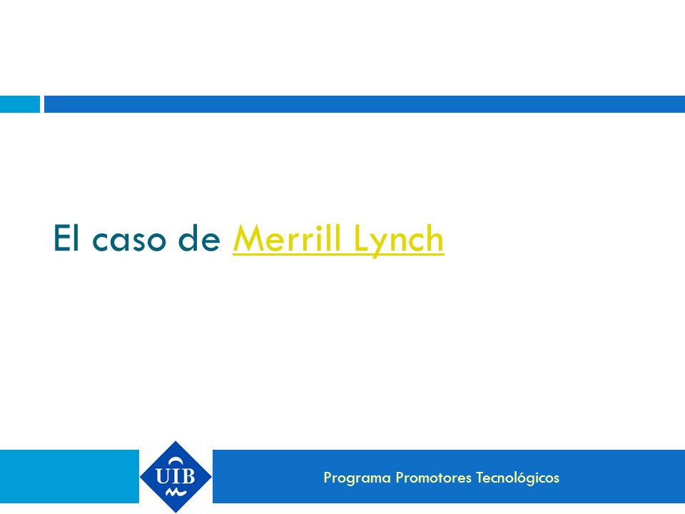 El caso de Merrill Lynch