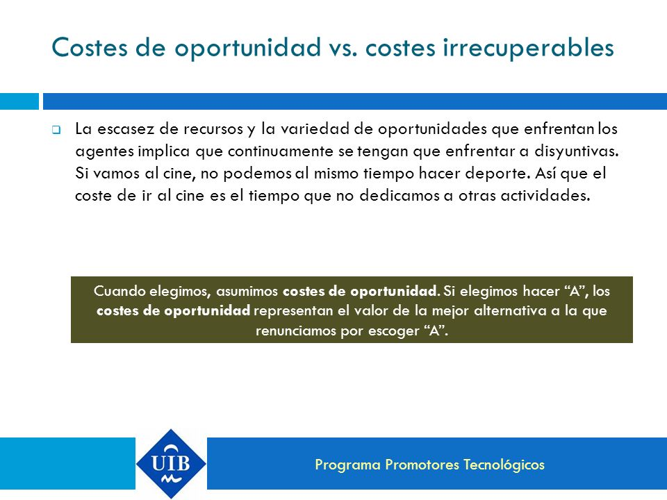 Costes de oportunidad vs. costes irrecuperables
