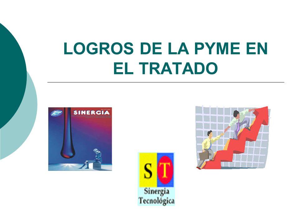 LOGROS DE LA PYME EN EL TRATADO