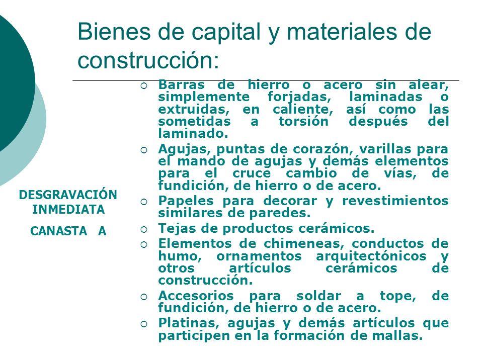 Bienes de capital y materiales de construcción: