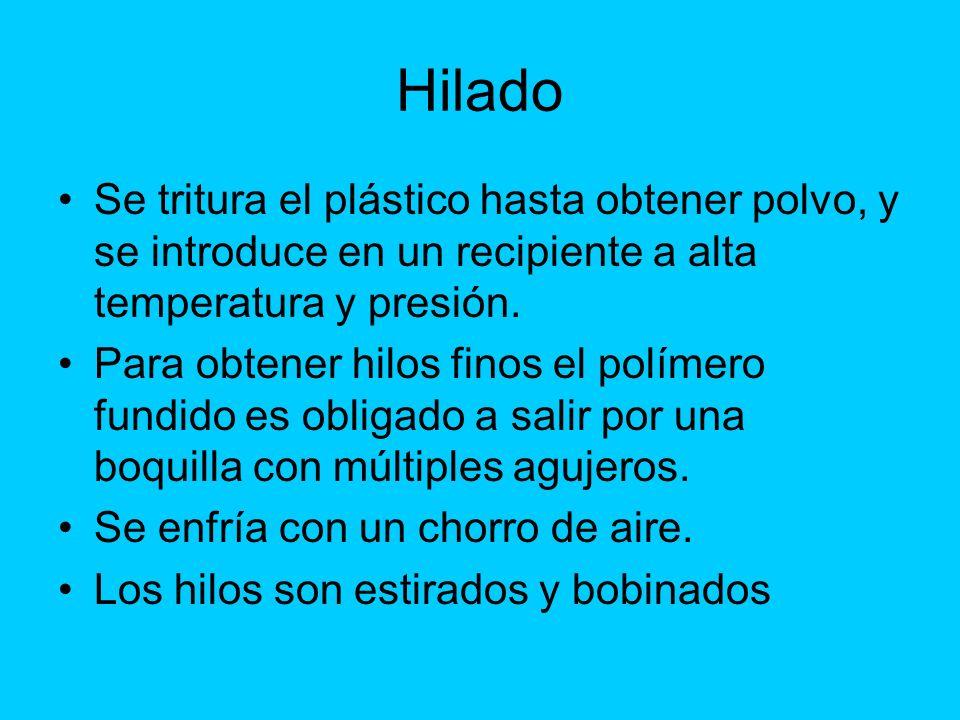 Hilado Se tritura el plástico hasta obtener polvo, y se introduce en un recipiente a alta temperatura y presión.