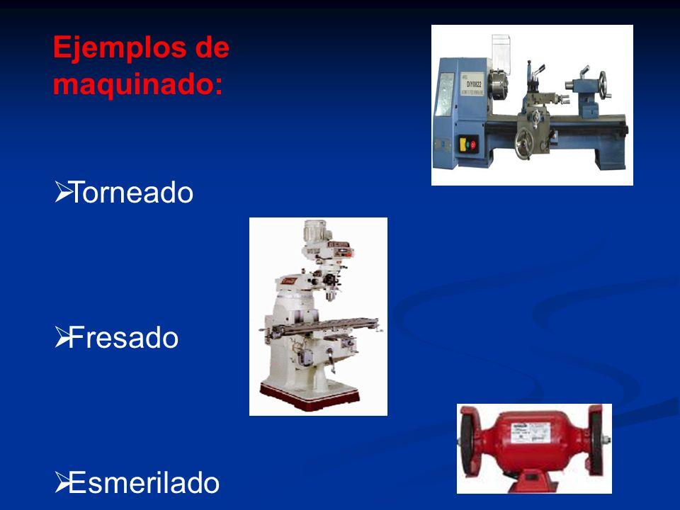 Ejemplos de maquinado: