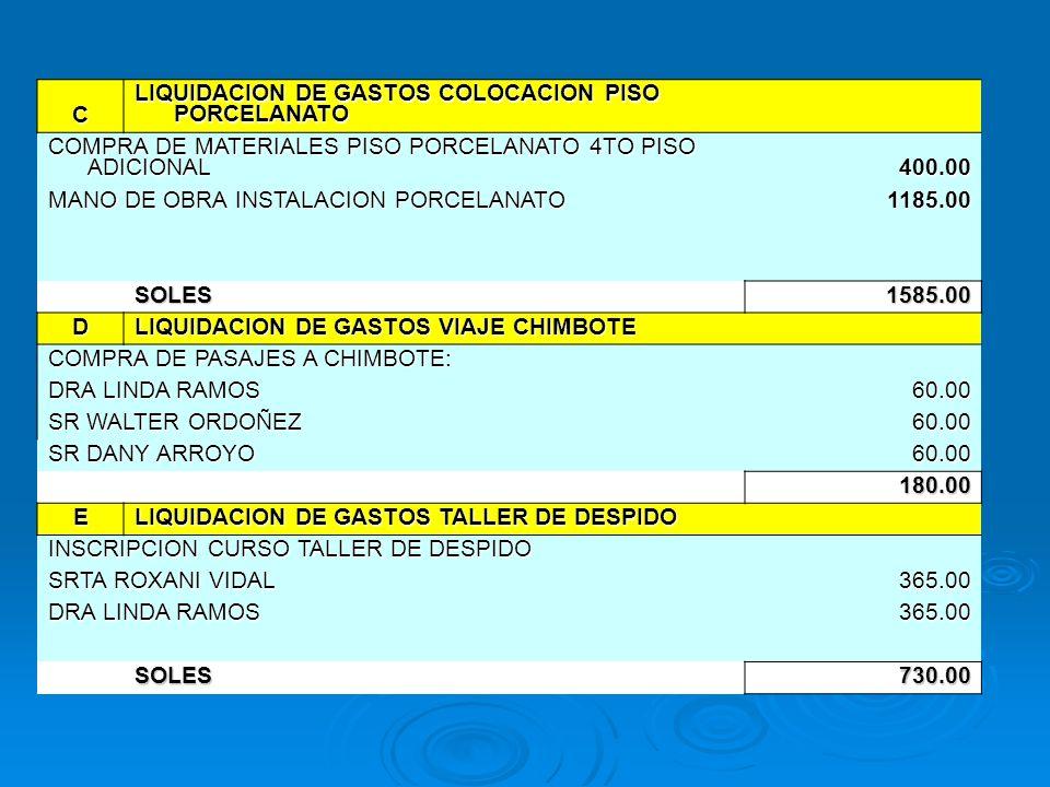 C LIQUIDACION DE GASTOS COLOCACION PISO PORCELANATO. COMPRA DE MATERIALES PISO PORCELANATO 4TO PISO ADICIONAL.