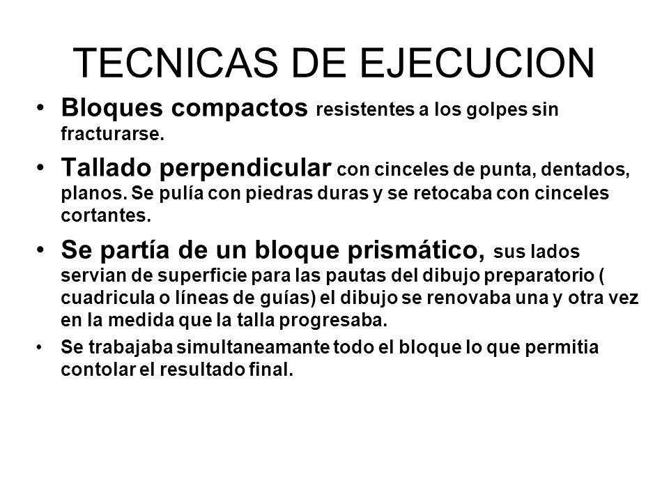 TECNICAS DE EJECUCION Bloques compactos resistentes a los golpes sin fracturarse.