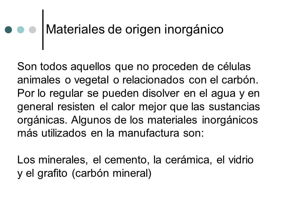 Materiales de origen inorgánico
