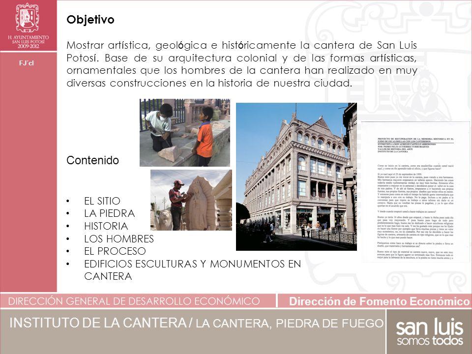 INSTITUTO DE LA CANTERA / LA CANTERA, PIEDRA DE FUEGO