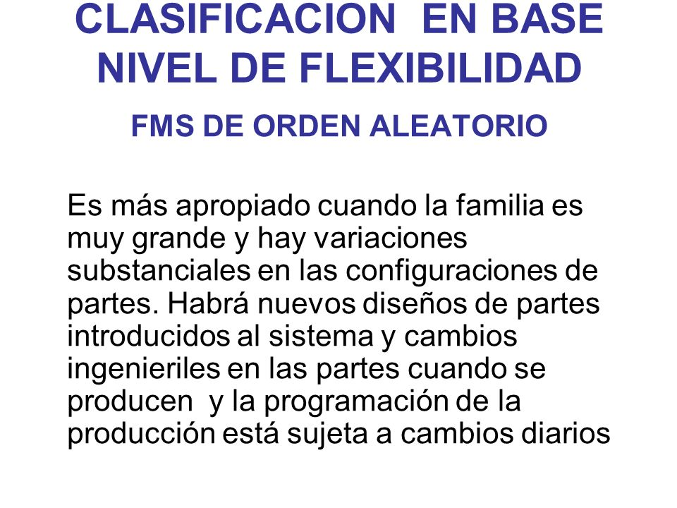 CLASIFICACION EN BASE NIVEL DE FLEXIBILIDAD