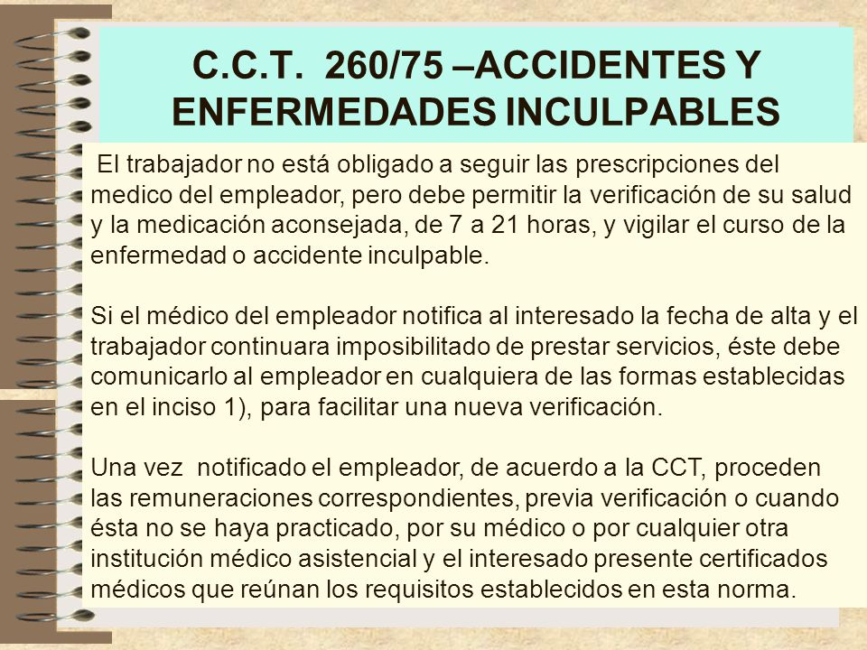 C.C.T. 260/75 –ACCIDENTES Y ENFERMEDADES INCULPABLES