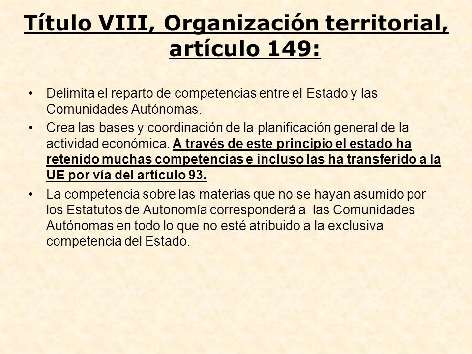 Título VIII, Organización territorial, artículo 149: