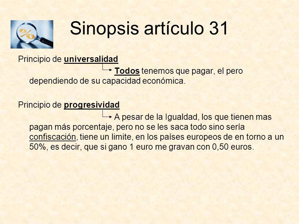 Sinopsis artículo 31 Principio de universalidad