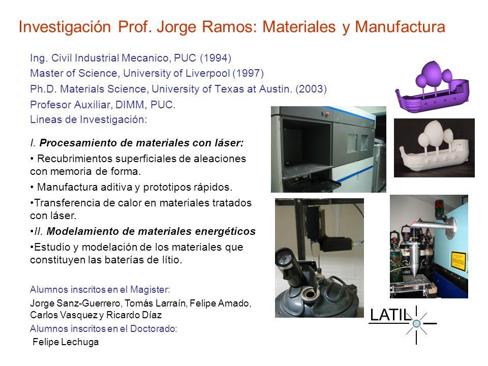 Investigación Prof. Jorge Ramos: Materiales y Manufactura