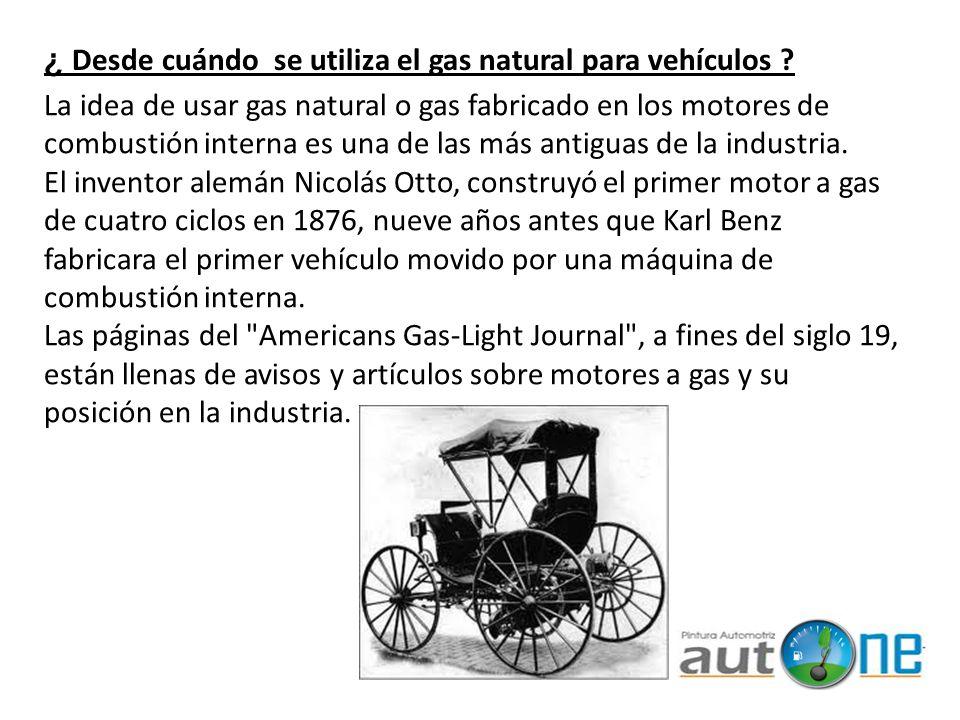 ¿ Desde cuándo se utiliza el gas natural para vehículos
