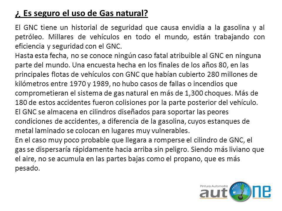¿ Es seguro el uso de Gas natural