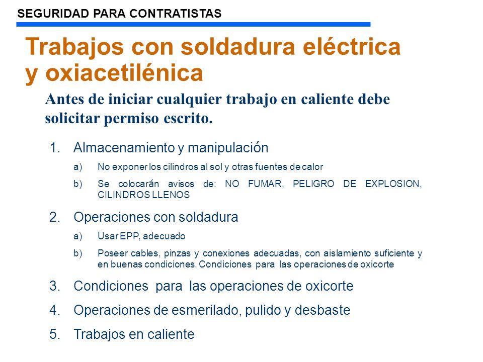 Trabajos con soldadura eléctrica y oxiacetilénica