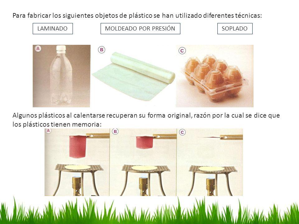 Para fabricar los siguientes objetos de plástico se han utilizado diferentes técnicas: