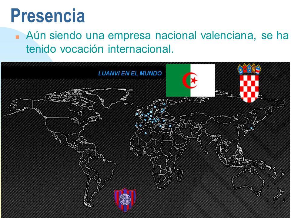 Presencia Aún siendo una empresa nacional valenciana, se ha tenido vocación internacional.