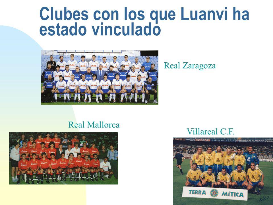 Clubes con los que Luanvi ha estado vinculado