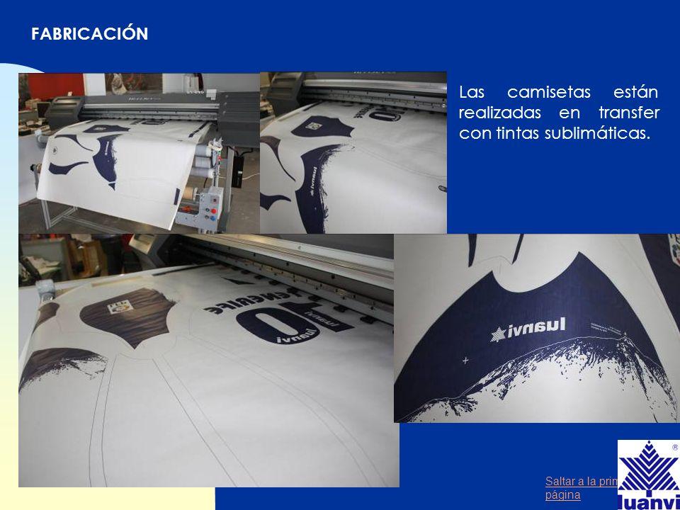 FABRICACIÓN Las camisetas están realizadas en transfer con tintas sublimáticas.