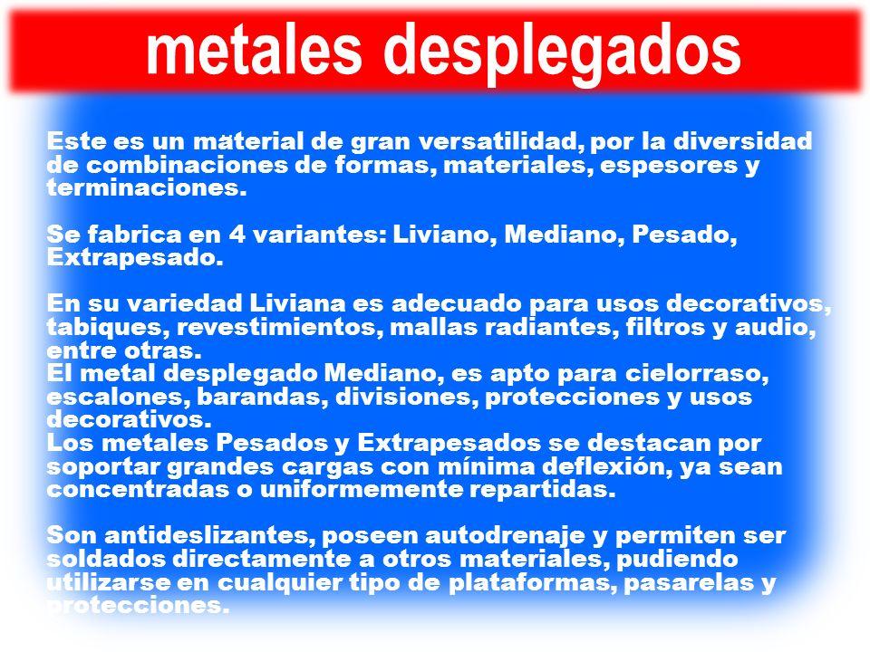 metales desplegados