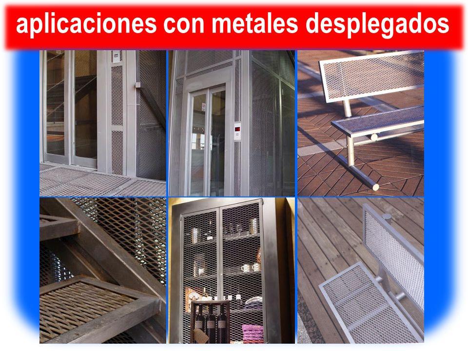aplicaciones con metales desplegados