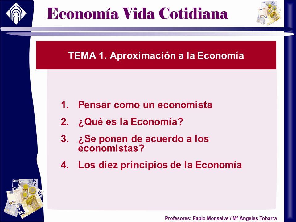 TEMA 1. Aproximación a la Economía