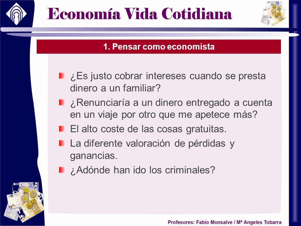 1. Pensar como economista