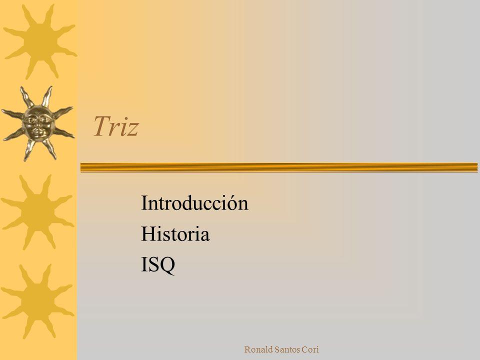 Introducción Historia ISQ