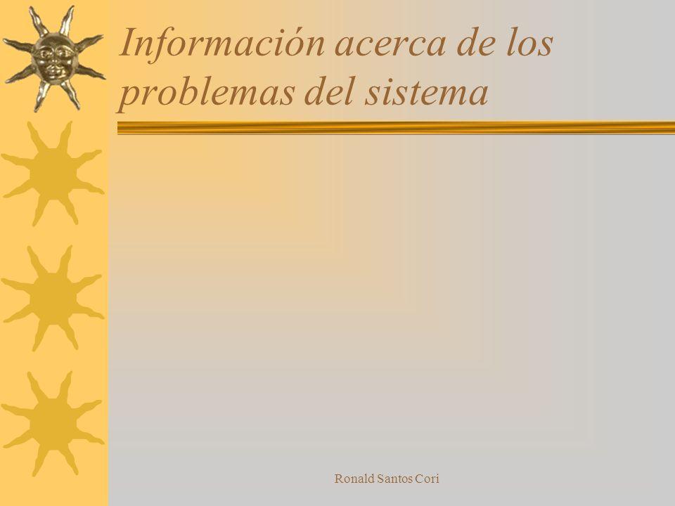 Información acerca de los problemas del sistema