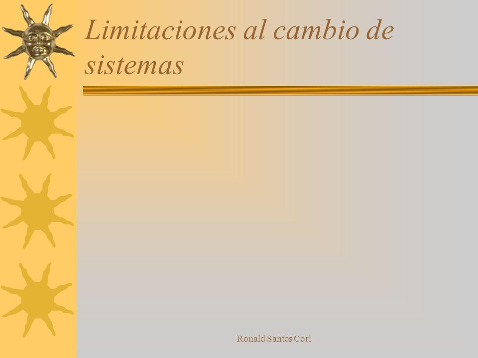Limitaciones al cambio de sistemas