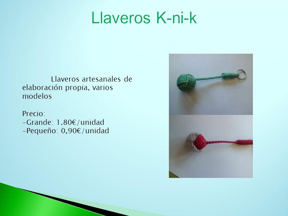 Llaveros K-ni-k Llaveros artesanales de elaboración propia, varios modelos. Precio: -Grande: 1.80€/unidad.