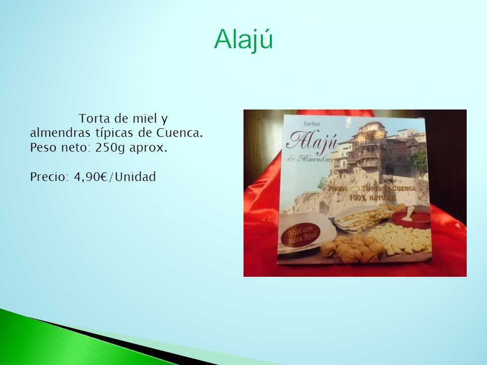 Alajú Torta de miel y almendras típicas de Cuenca.